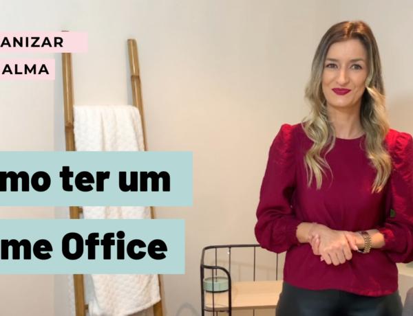 Como ter um Home Office?